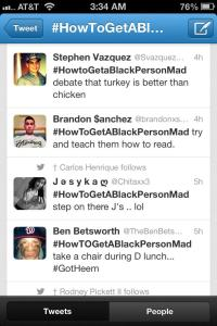 racist white twitter #HowToMakeABlackPersonMad