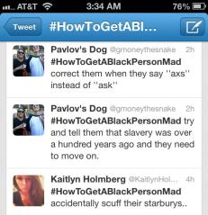 Twitter racist tag #HowToMakeABlackPersonMad