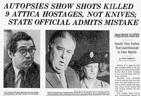 NY Times headline: 'AUTOPSIES SHOW SHOTS KILLED 9 ATTICA HOSTAGES, NOT KNIVES; STATE OFFICIAL ADMITS MISTAKE'