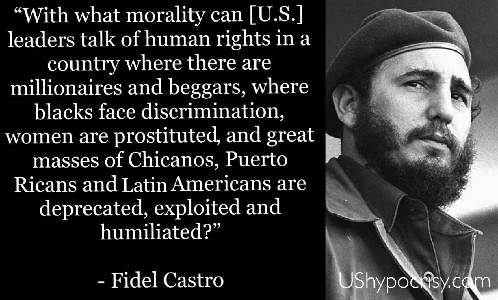 Fidel Castro on U.S. human rights and hypocrisy